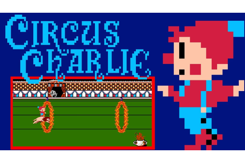 Circus Charlie (FC) | Playthrough - YouTube