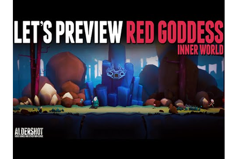 Red Goddess Inner World: Let's Preview - Unreleased ...