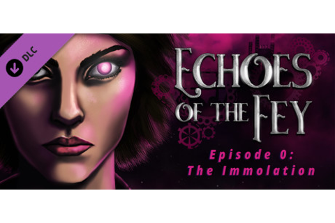 Echoes of the Fey - The Immolation Soundtrack on Steam