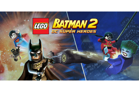 LEGO Batman 2: DC Super Heroes | Nintendo 3DS | Games ...