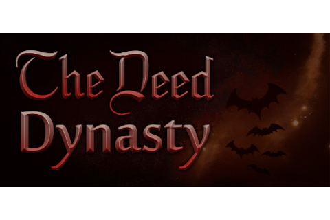The Deed: Dynasty on Steam