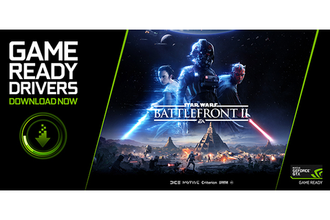 Star Wars Battlefront II Game Ready Driver Released | GeForce