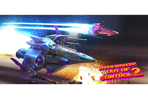 Hypership Out of Control 2 on Steam