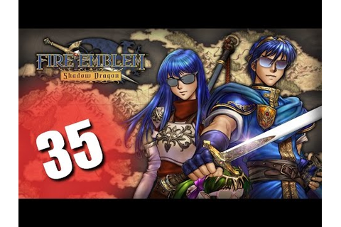 Fire Emblem: Shadow Dragon, Part 35 - The Scary Door - YouTube