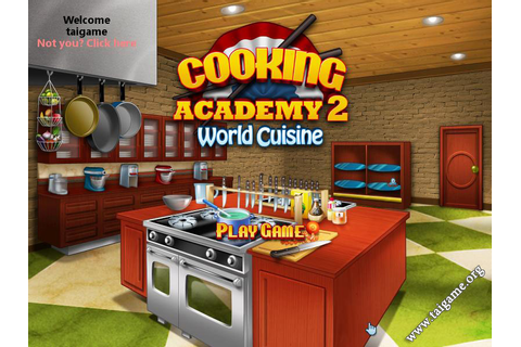 Cooking Academy 2: World Cuisine - Download Free Full ...