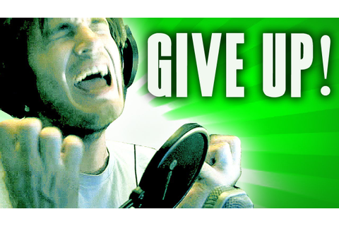NEVER GIVE UP! - YouTube