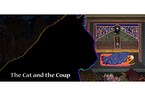 The Cat and the Coup on Steam