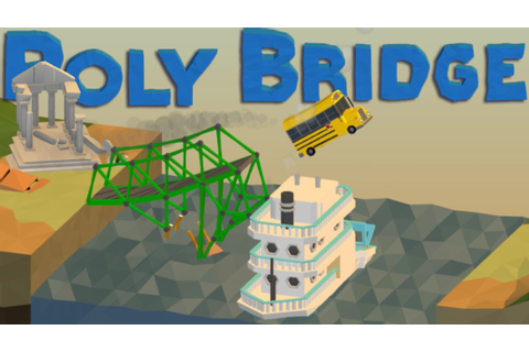 Poly Bridge Gameplay - THE MOST COMPLEX BRIDGE YET ...