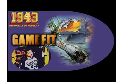 Game Fit #24 - 1943 Thew Battle for Midway - YouTube