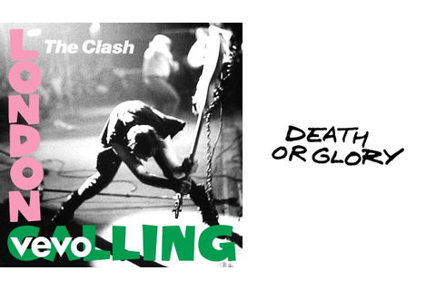 The Clash - Death or Glory (Official Audio) - YouTube