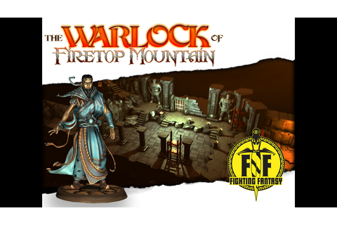 Fighting Fantasy: The Warlock Of Firetop Mountain project ...