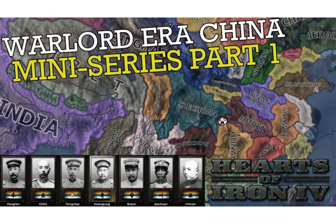 Hearts of Iron 4: Warlord Era China - Miniseries #1 - YouTube