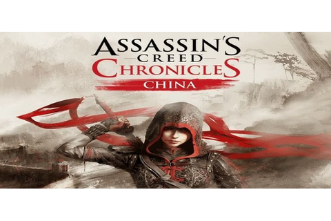 Assassin's Creed Chronicles China - Free Download PC Game ...