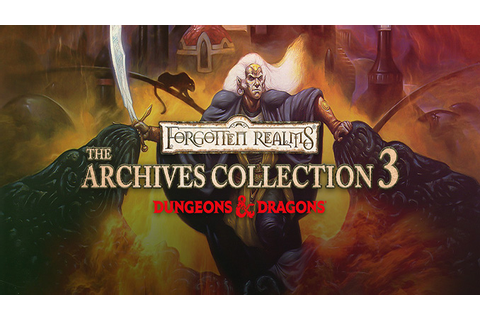 Forgotten Realms: The Archives - Collection Three DRM-Free ...