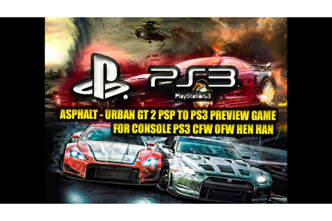 ASPHALT - URBAN GT 2 PSP TO PS3 PSN Preview Game - YouTube
