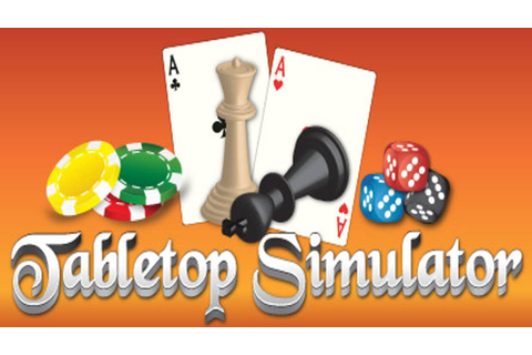 Tabletop Simulator » FREE DOWNLOAD | CRACKED-GAMES.ORG