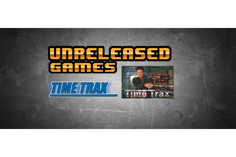Unreleased Games | Time Trax [Genesis]