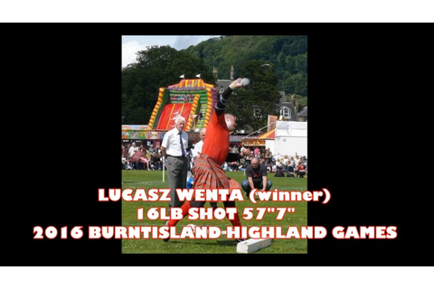 LUCASZ WENTA (winner) 16LB SHOT 57.7ft 2016 BURNTISLAND ...