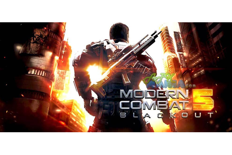 Modern Combat 5 Blackout Android Apk game data files ...