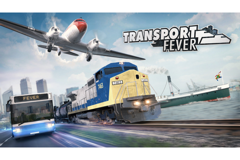 Transport Fever Free Download - Download games for free!