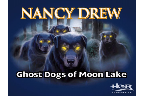 Nancy Drew Ghost Dogs of Moonlake WT
