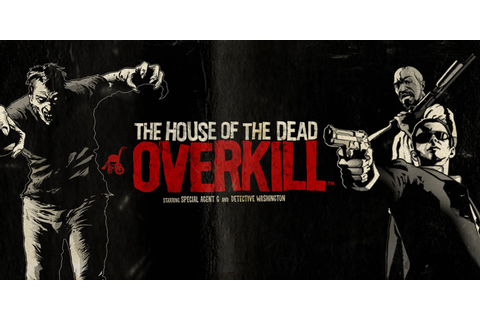The House of the Dead: OVERKILL | Wii | Games | Nintendo