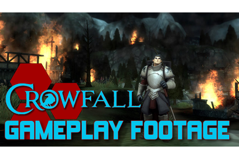Crowfall - Gameplay Footage and Developer Preview ...