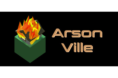 ArsonVille on Steam
