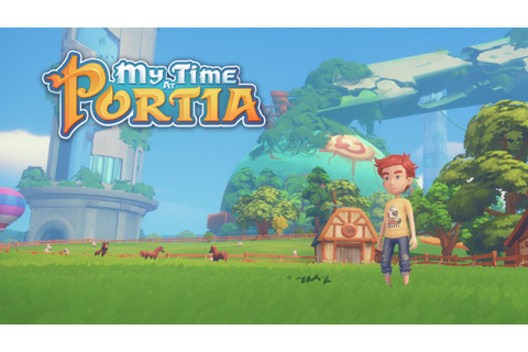 My Time at Portia PC preview: A relaxing game that will ...