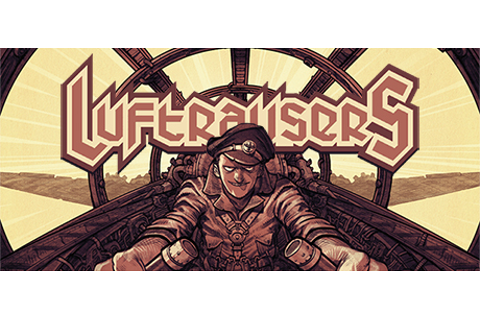 LUFTRAUSERS on Steam