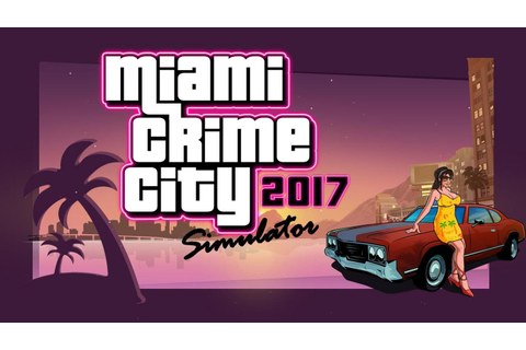 Miami Crime Games - Gangster City Simulator APK Download ...