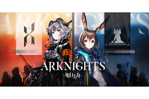 Arknights is a tower defense game for iOS and Android that ...