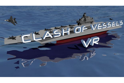 Clash of Vessels VR Free Download « IGGGAMES