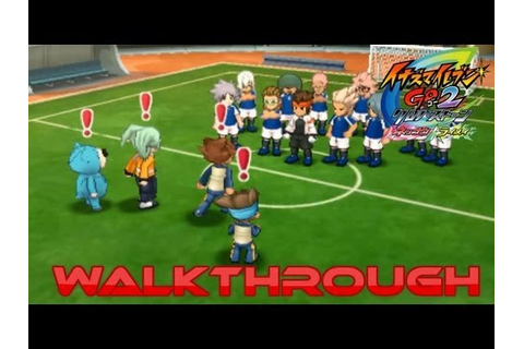 Inazuma Eleven Go 2 Chrono Stone Walkthough Episode 25 ...