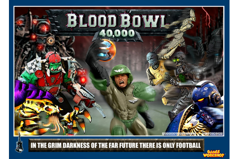 THE 512th CADIAN: What if Games Workshop made Blood Bowl 40K?