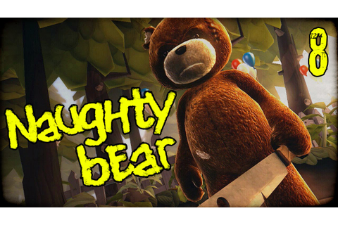 "NAUGHTY BEAR Gameplay Part 8 - ""Pirate Bear MURDER!!!"" PS3 ..."