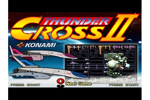 Thunder Cross 2 (Arcade/Konami/1991) [720p] - YouTube