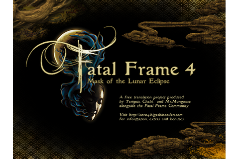 Fatal Frame IV: Mask of the Lunar Eclipse - Fatal Frame ...
