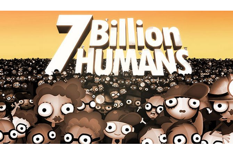 7 Billion Humans Free Download