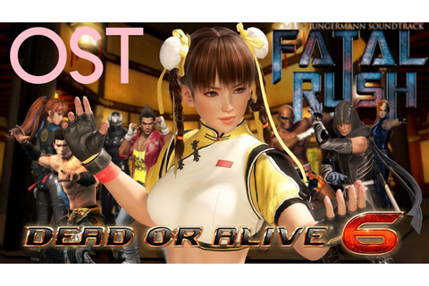 Dead or Alive 6 Music - Fatal Rush (Fighting Game ...