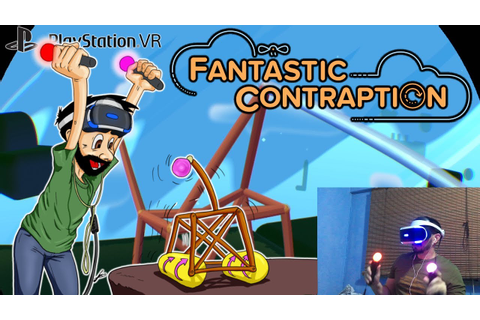 Fantastic Contraption PSVR - YouTube