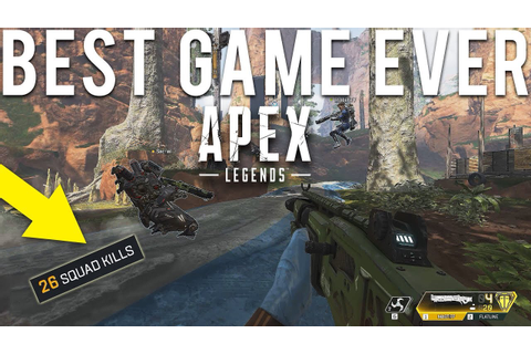 Apex Legends Best Game Ever - YouTube