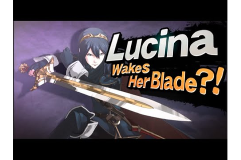 Lucina Wakes Her Blade?! & Robin Brings the Thunder! Super ...