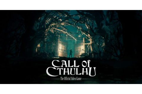 Call of Cthulhu: The Official Videogame gets a new ...