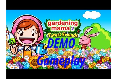 Gardening Mama 2 Forest Friends Demo:3DS Gameplay - YouTube