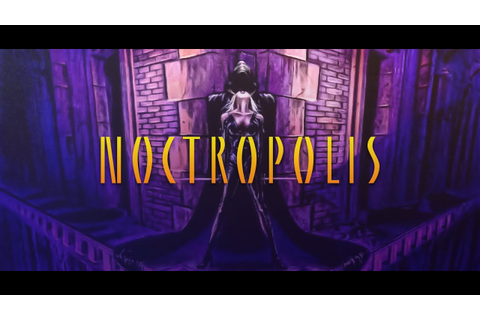 Noctropolis Trailer - YouTube