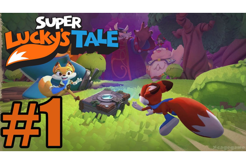Super Lucky's Tale Gameplay Walkthrough Part 1 - YouTube