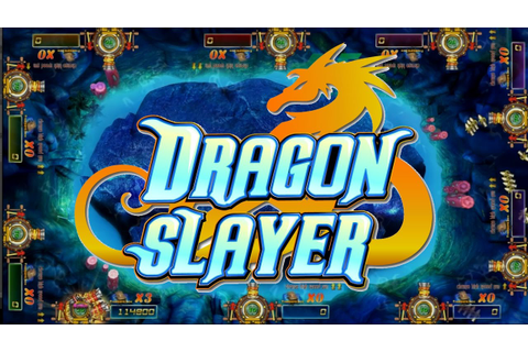 Dragon Slayer - 2017 Fish Hunting Video Redemption Game ...