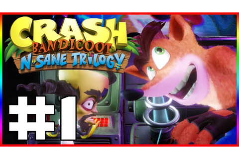 CRASH BANDICOOT N-SANE TRILOGY - I'm So Bad At This Game ...