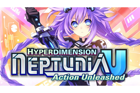 Hyperdimension Neptunia U: Action Unleashed Game | PSVITA ...